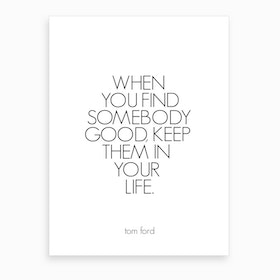 Tom Ford Quote Art Print