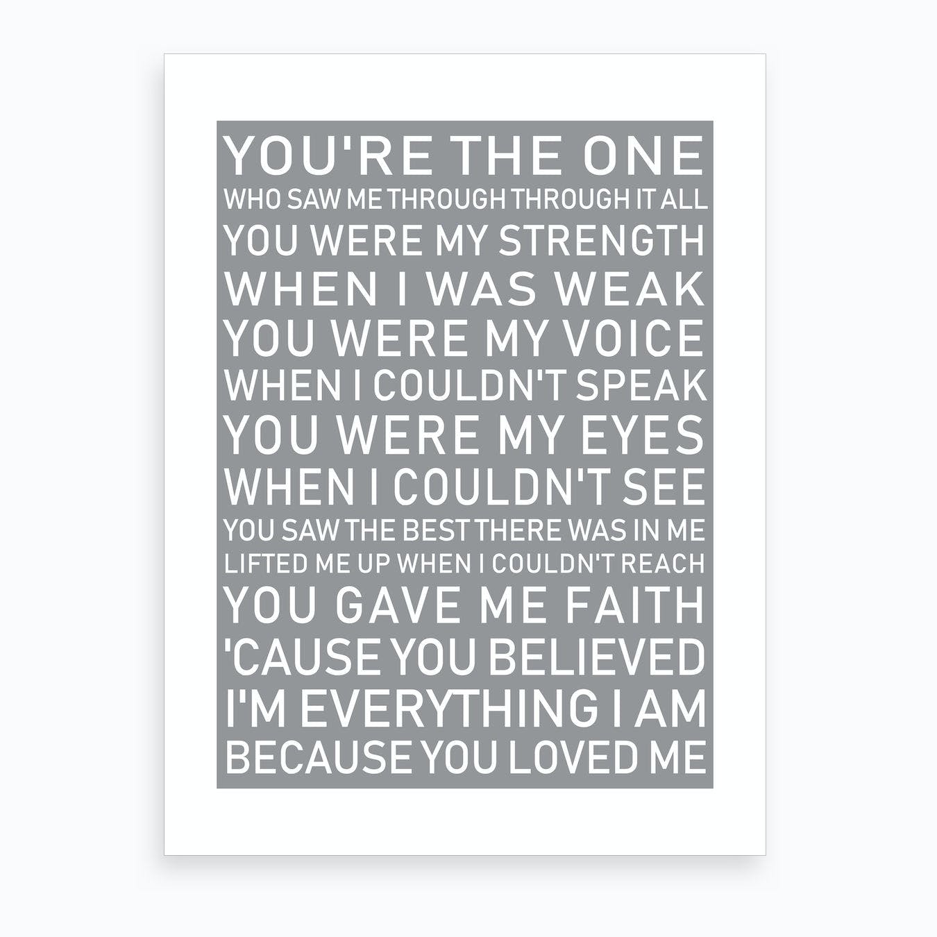 You're The One Grey Art Print