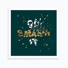 Go Smash It Forest And Gold Art Print