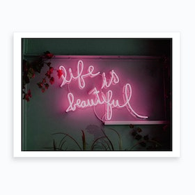 Life Is Beautiful Neon Art Print