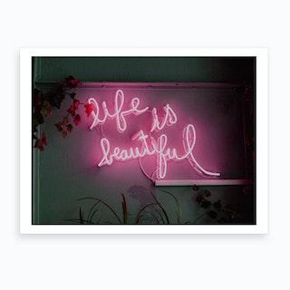 Life Is Beautiful Neon Art Print