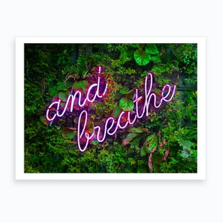 And Breathe Neon Sign Landscape Art Print