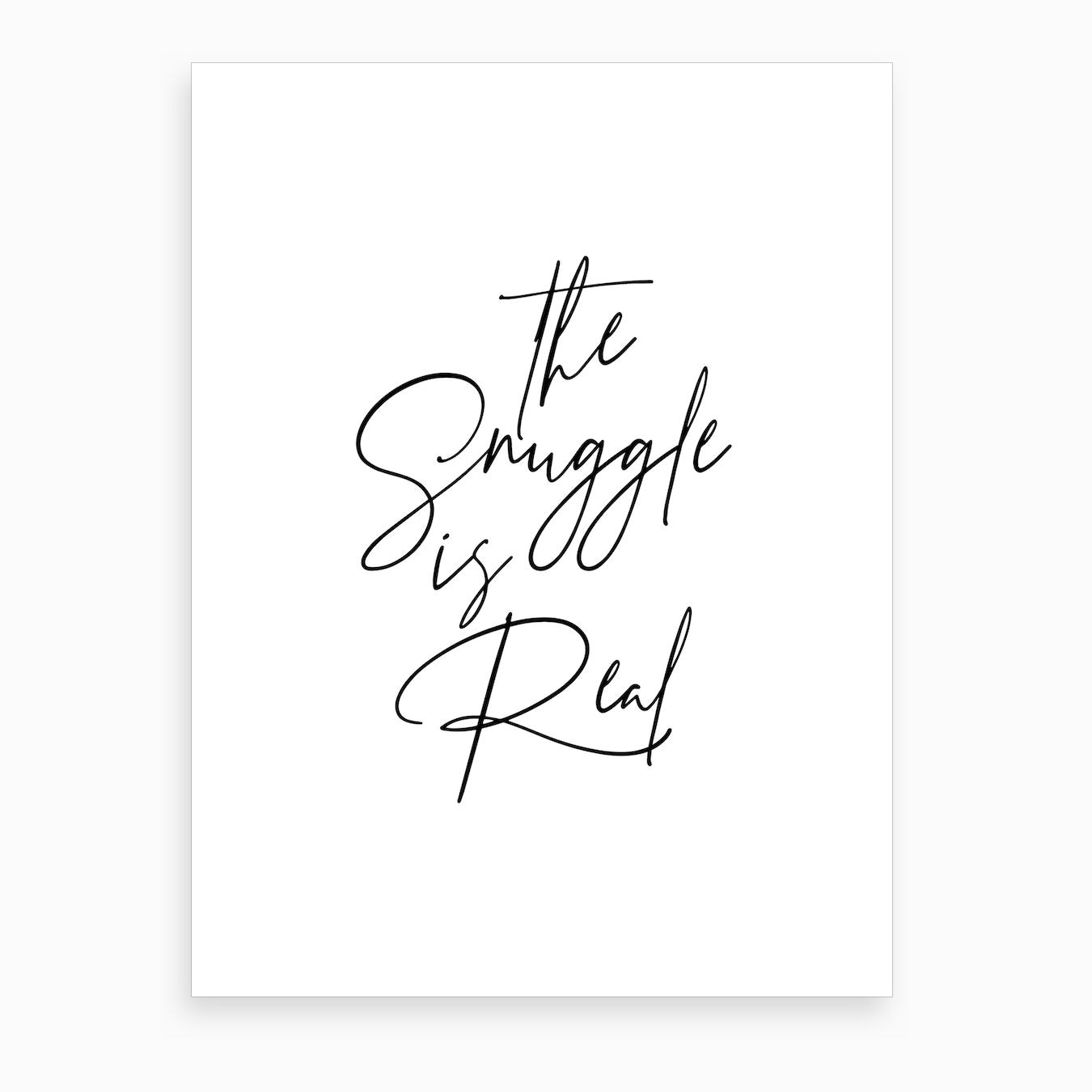 The Snuggle Is Real Art Print By Typologie Paper Co Fy