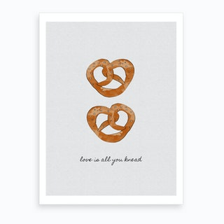 Love is All You Knead Art Print