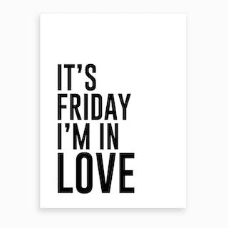Friday Love Art Print