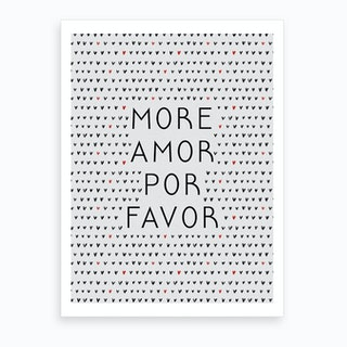 More Amor Black And White Art Print