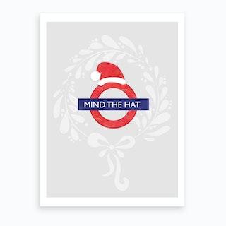 Mind The Hat Art Print