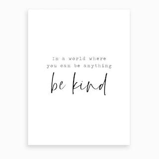 Bekind Art Print