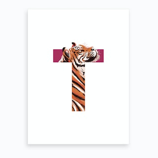 T Is For Tiger  Art Print