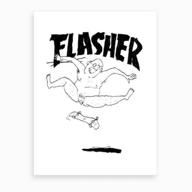 Flasher Art Print