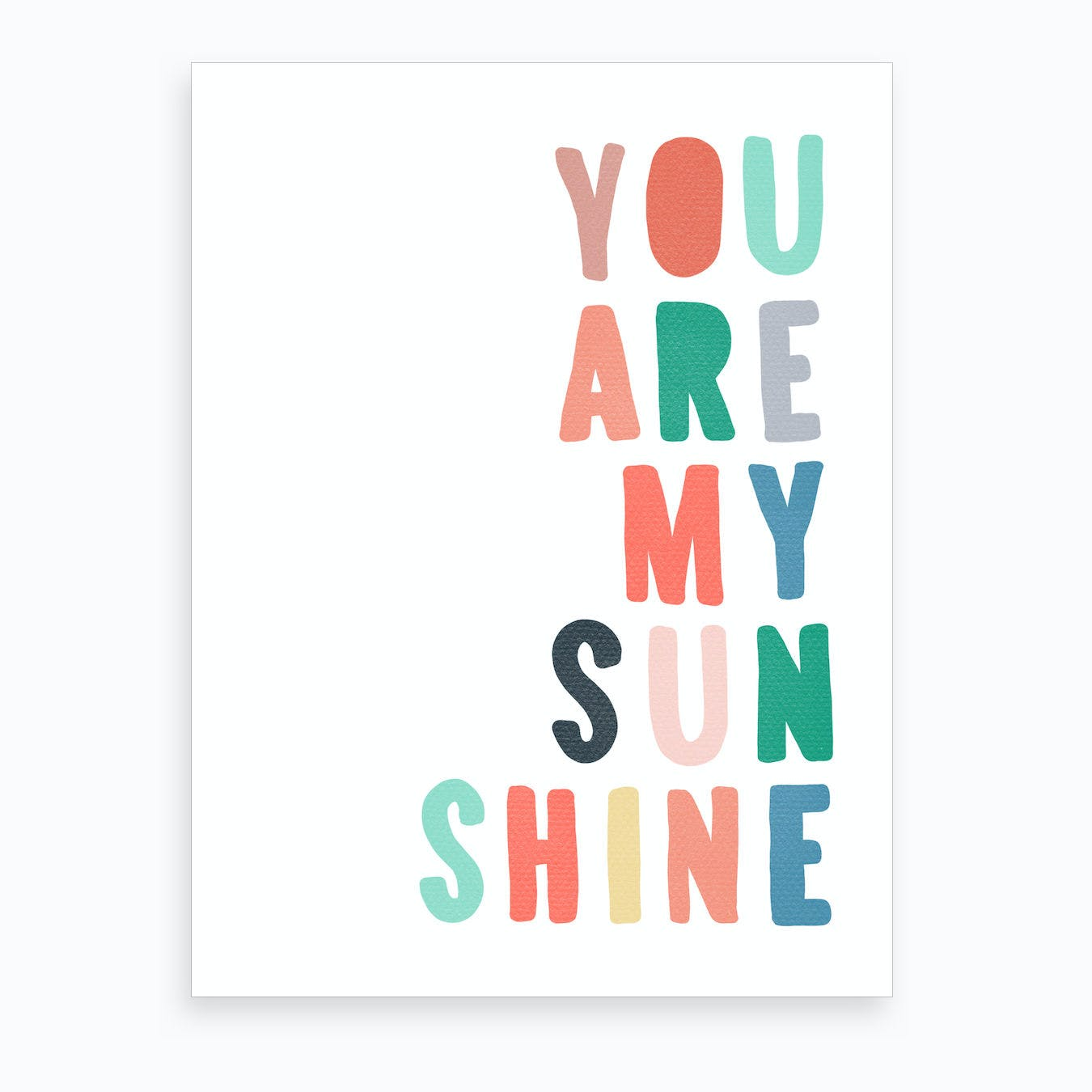 You Are My Sunshine Lyrics   Rainbow Art Print
