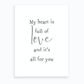 Full Of Love Art Print