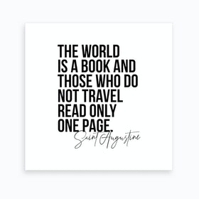 The World Is A Book   Saint Augustine Quote Art Print
