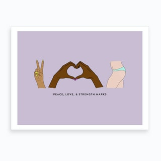 Peace Love And Strength Marks Art Print