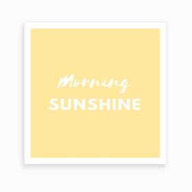 Morning Sunshine Art Print