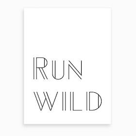 Run Wild Art Print