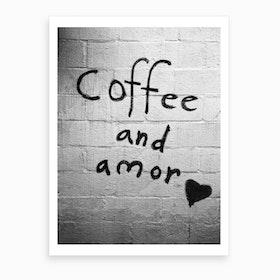 Coffee And Amor Art Print