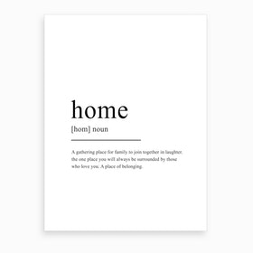 Home Definition Art Print