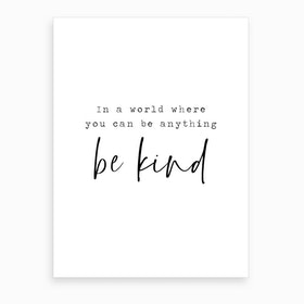 Be Kind2  Art Print