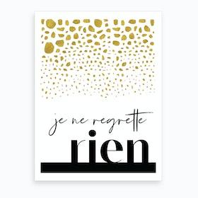 No Regrette Art Print