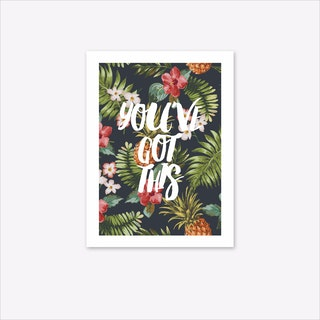 You've Got This A4 Art Print