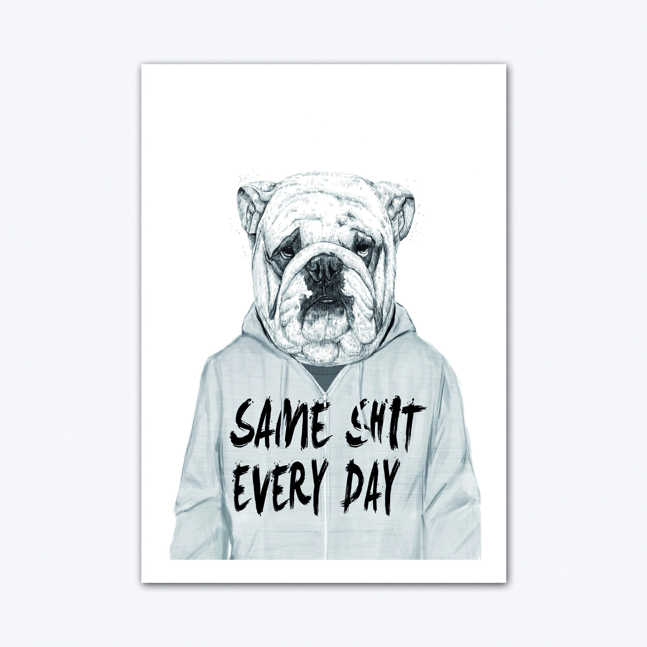 Same Shit Every Day Art Print