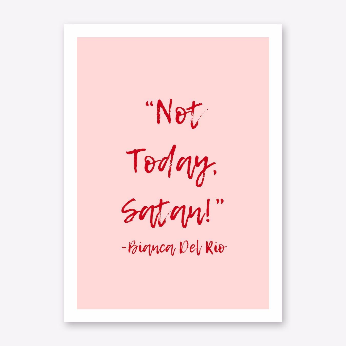 Not Today Satan Print