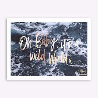 Baby It's a Wild World A3 Art Print