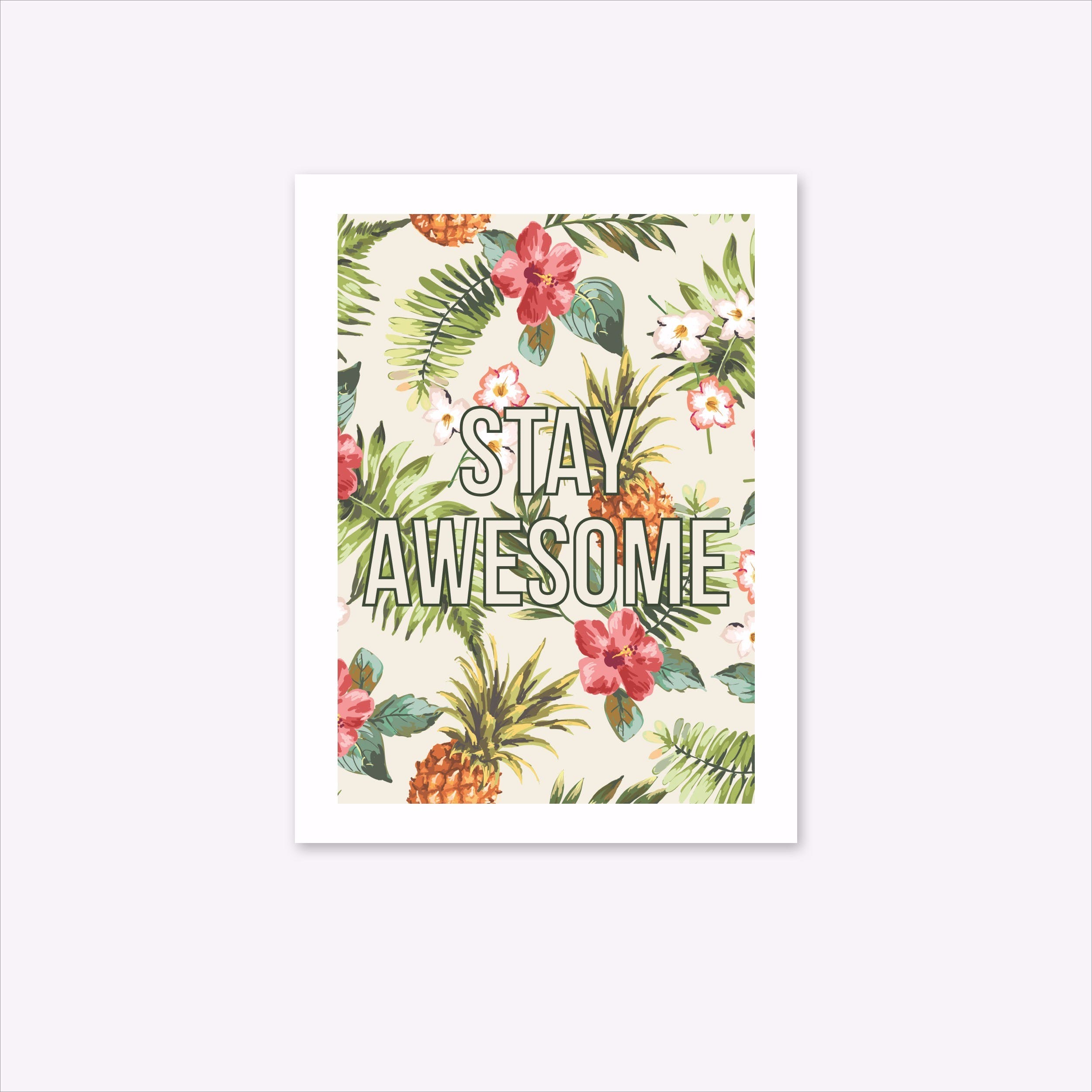 Stay Awesome A4 Print