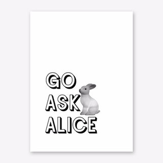 Go Ask Alice Art Print
