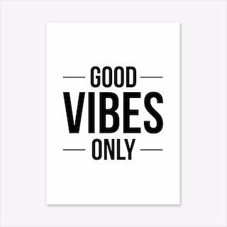 Good Vibes Only A3 Art Print