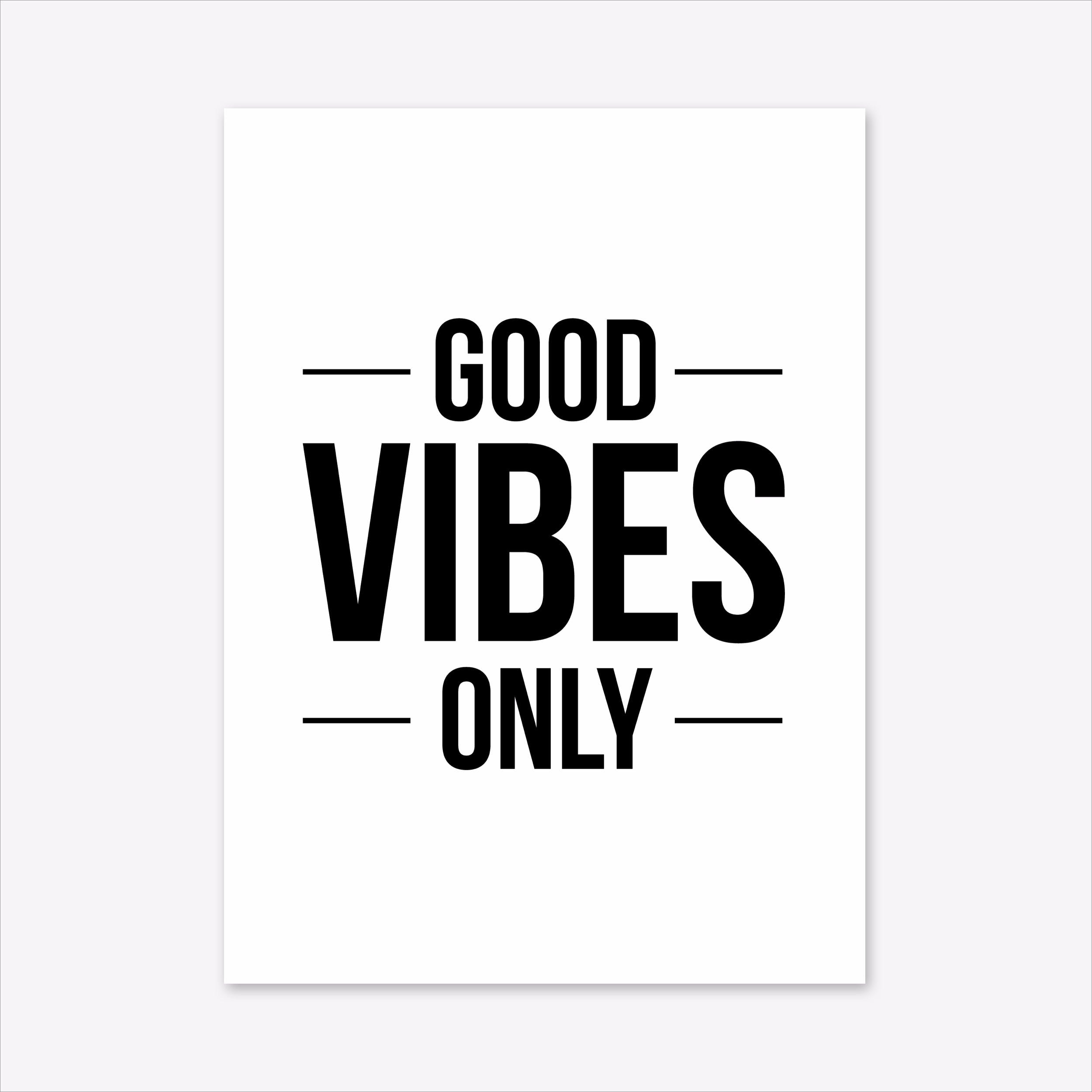 Good Vibes Only A3 Print