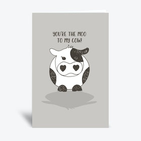 Moo To My Cow  Greetings Card